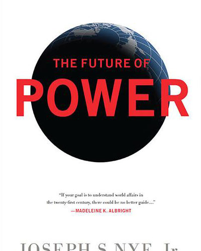 GÜCÜN GELECEĞİ  (The Future of Power)  — Joseph S. Nye, Jr.